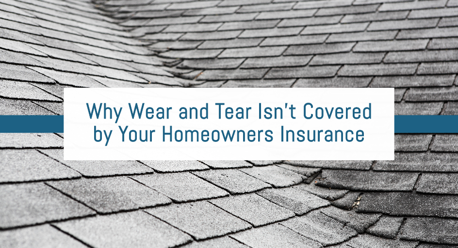 blog image: damaged roof; blog title: Why Wear and Tear Isn't Covered by Your Homeowners Insurance